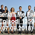Seriali Me Fal Episodi 1350 (07.08.2018) Reporizë Verore
