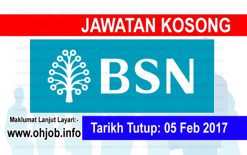 Jawatan Kerja Kosong Bank Simpanan Nasional (BSN) logo www.ohjob.info februari 2017