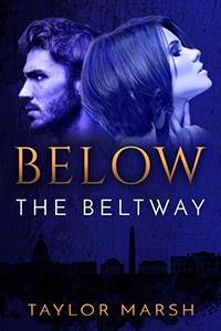 https://www.amazon.com/Below-Beltway-Taylor-Marsh-ebook/dp/B01812BVBA/