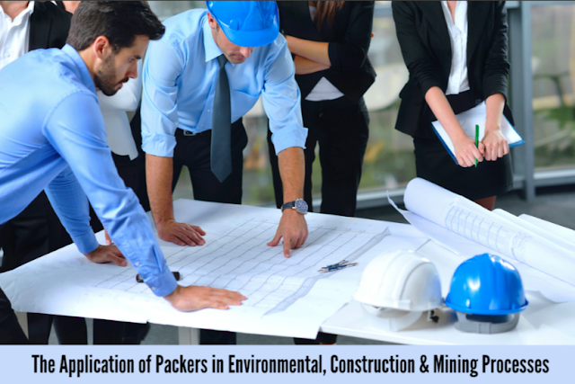 The Application of Packers in Environmental, Construction & Mining Processes