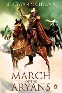 March of the Aryans by  Bhagwan S. Gidwani