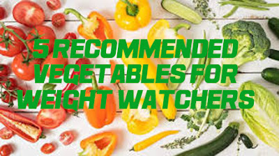 5 recommended vegetables for weight watchers