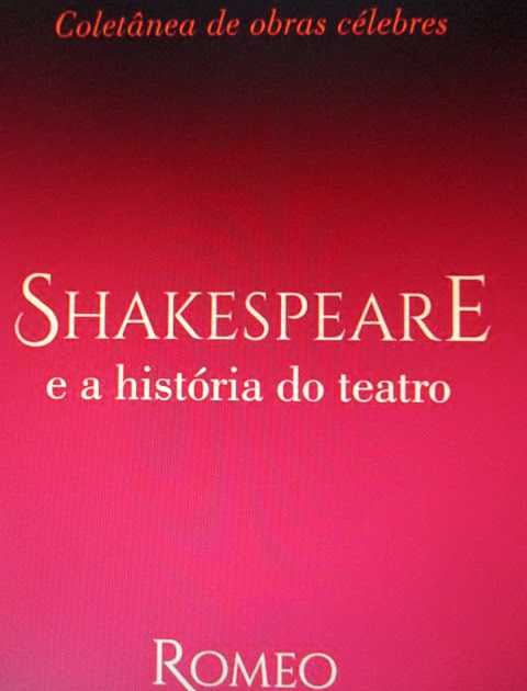 SHAKESPEARE E A HISTÓRIA DO TEATRO < Livro já publicado