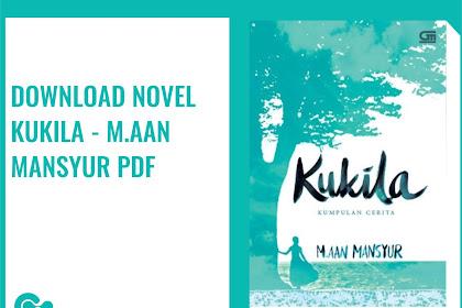 Download Ebook Gratis M. Aan Mansyur - Kukila Pdf