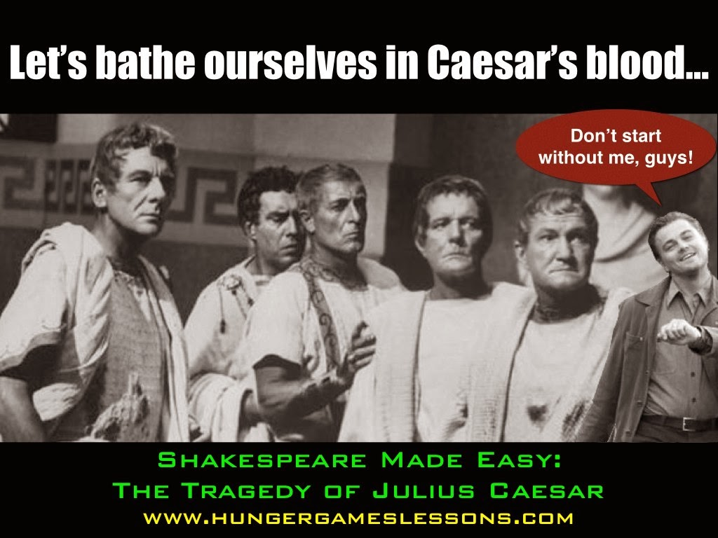 Shakespeare Made Easy: The Tragedy of Julius Caesar in Memes with Leonardo DiCaprio
