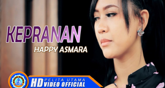 (6,55MB) Lagu Happy Asmara - Kepranan Mp3 Mp4 Free Download