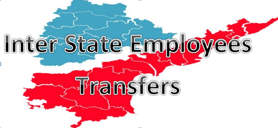 Inter State Employees Transfers, AP, Telangna