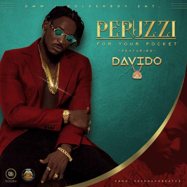 Peruzzi - For Your Pocket Remix ft. Davido - mp3made.com.ng