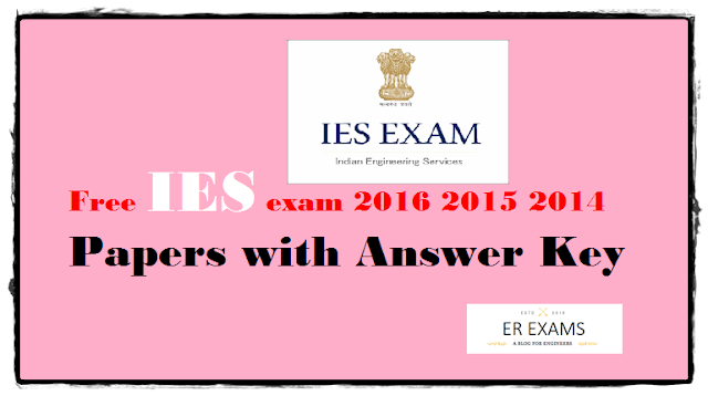 Free IES exam 2016 2015 2014 Papers with Answer Key