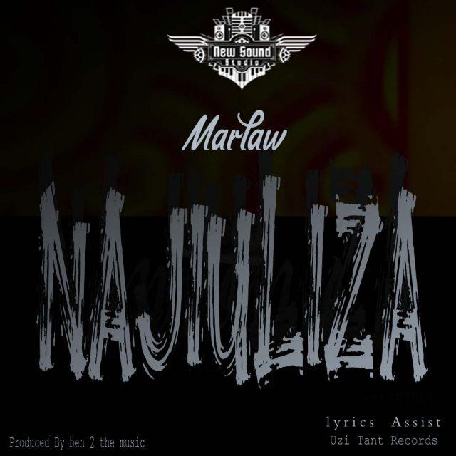 Marlaw - Najiuliza