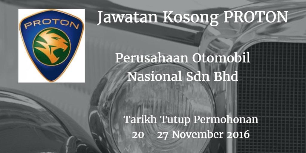 Jawatan Kosong PROTON 20 -2 7 November 2016