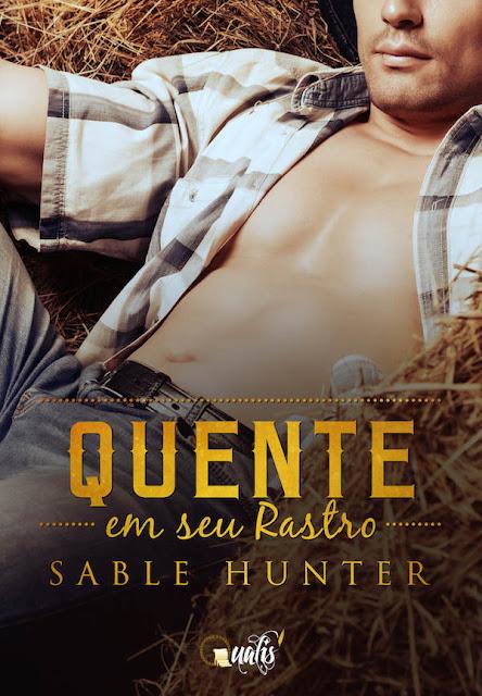 Quente em seu rastro - Sable Hunter
