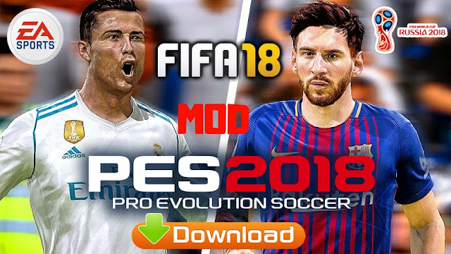 Download FIFA 18 Mod PES 2018 Offline Update Apk Data Game