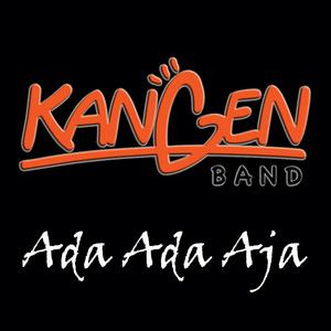 Kangen Band - Ada Ada Aja