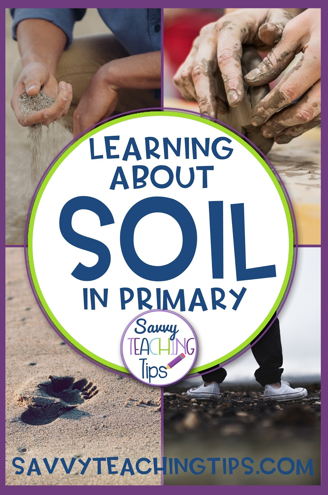 Soil a primary science unit savvy teaching tips for About soil science