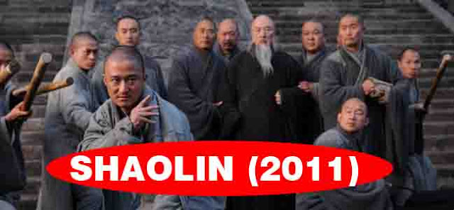 SHAOLIN (2011) film kungfu terbaik 2017 film kungfu terbaru 2017 download film kungfu
