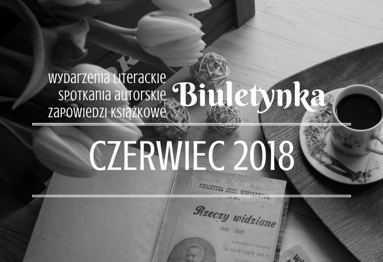 BIULETYNKA | CZERWIEC 2018