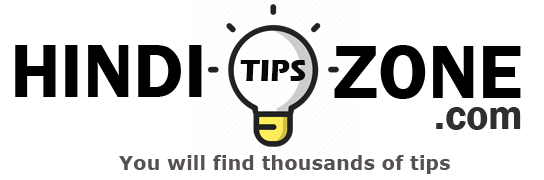 HindiTipsZone.com  - You will find thousands of tips