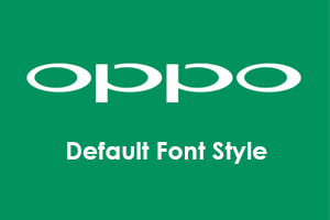 Oppo F3 Restore Default Font Style