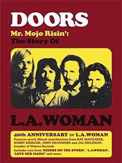 Doors: Mr. Mojo Risin' - The Story of L.A. Woman (2012)