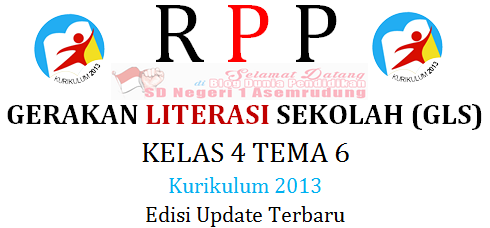 RPP Literasi Kelas 4 Tema 6 Semester 2 Kurikulum 2013