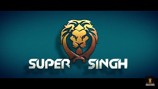 Download Super Singh Full Movie in HD