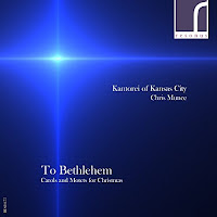 To Bethlehem - Kantorei of Kansas