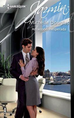 Michelle Douglas - Atracción Inesperada