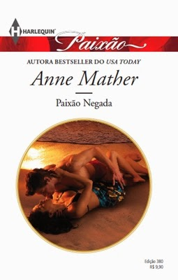 Paixão Negada - Anne Mather
