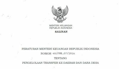 Peraturan Menteri Keuangan Nomor 48/PMK.07/2016 Tentang Pengelolaan Transfer ke Derah dan Dana Desa