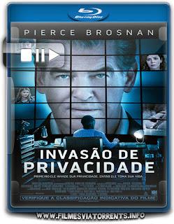 Invasão de Privacidade Torrent - BluRay Rip 720p e 1080p Dublado