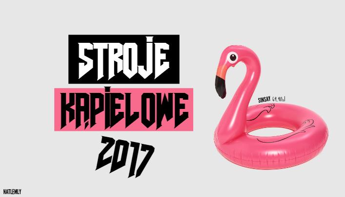 STROJE KĄPIELOWE | 2017