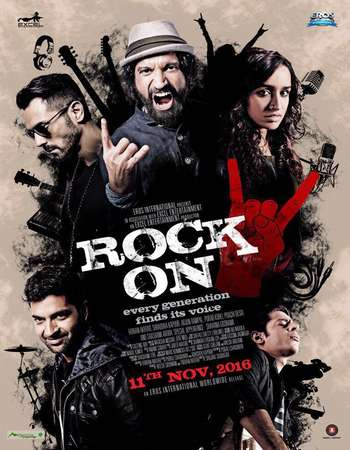 Poster Of Rock On 2 2016 Full Hindi Movie 700MB DVDScr x264 Watch Online Free Download downloadhub.net