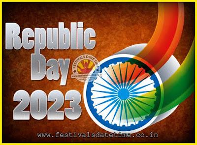 2023 Republic Day of India Date, 2023 Republic Day Calendar