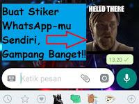 Cara Mengirim, Mendownload, dan Membuat Striker Lucu Keren Sendiri di WhatsApp