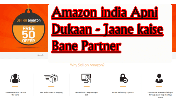 Amazon india Apni Dukaan - Jaane kaise Bane Partner