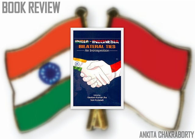 BOOK REVIEW | An Introspection of India's Bilateral Ties with Indonesia