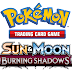Pokémon Trading Card Game: Sun & Moon— Burning Shadows Expansion Launches This August
