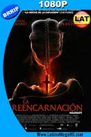 La Reencarnación (2016) Latino HD 1080P - 2017