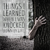 Things I learned when I was knocked down by life
