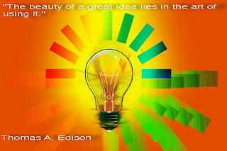 """""""Красотата на една чудесна идея се крие в изкуството тя да се използва."""""""