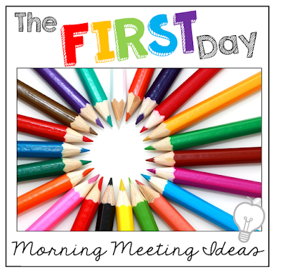 The FIRST Day: Morning Meeting Ideas