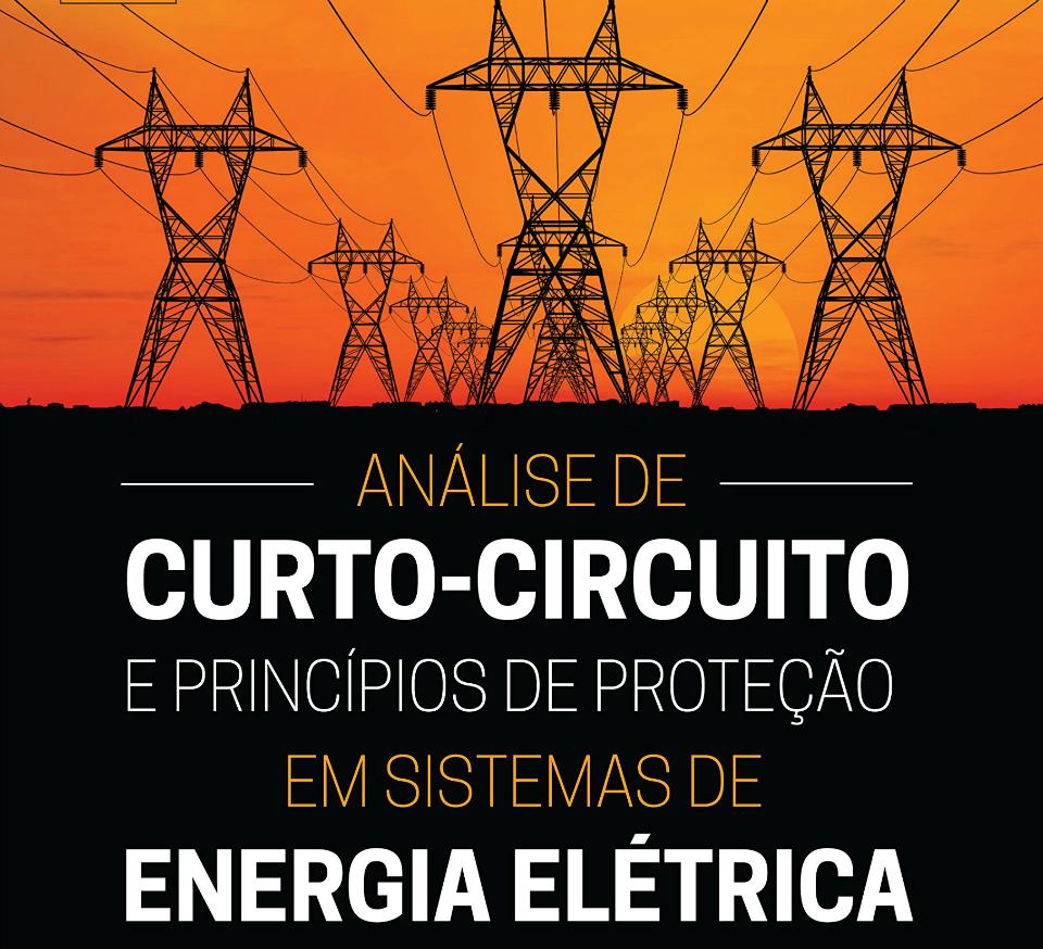 Análise de curto-circuito e princípios de proteção em sistemas de Energia Elétrica