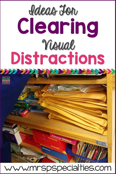 Organize and contain materials in order to reduce visual clutter in your classroom.