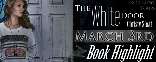 THE WHITE DOOR by Christy Sloat Book Highlight