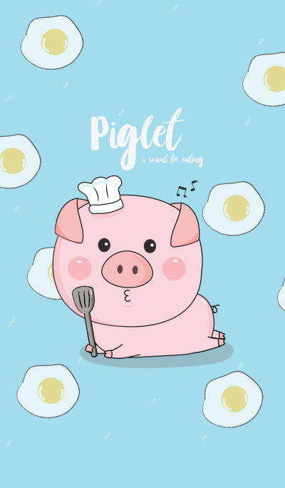Piglet love eat