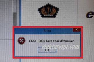 Solusi Buat CSV e-Faktur Error ETAX-10004 : Data Tidak Ditemukan