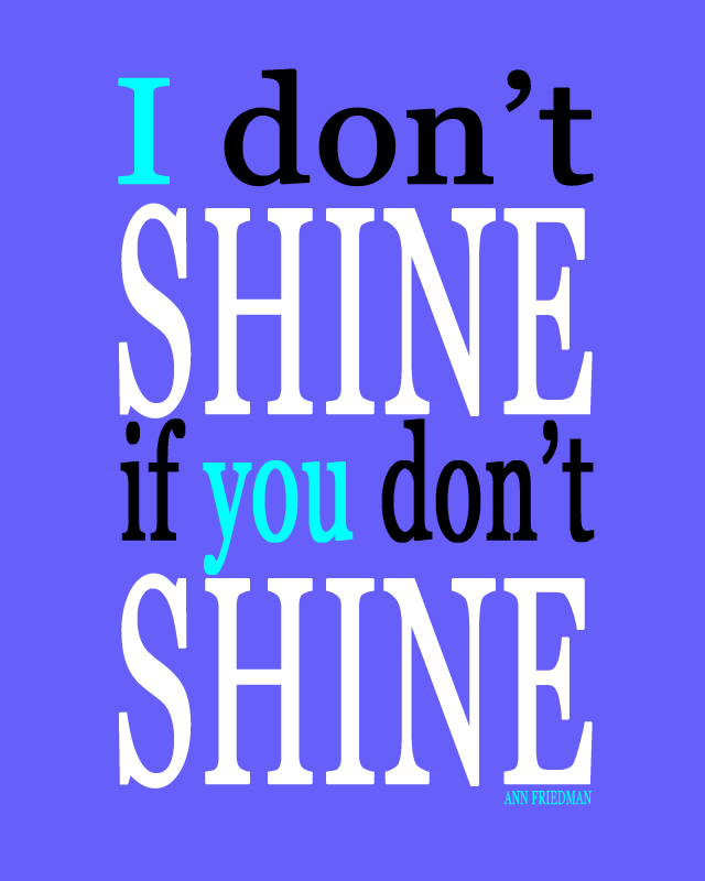 Celebrating A New Job Quotes: Monday Muse: Shine Theory