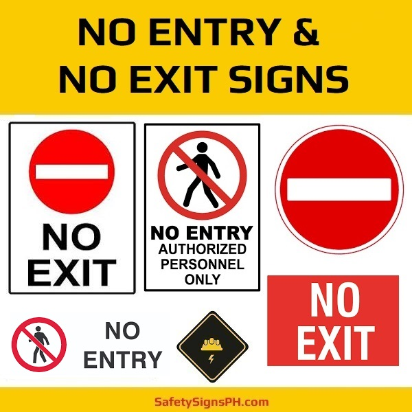 No Entry & No Exit Signs Philippines