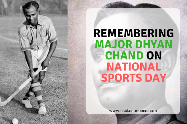 Major Dhyan Chand on National Sports Day